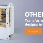 Othermills, la Découpe 3D est-elle une nouvelle vision de l'impression 3D ?